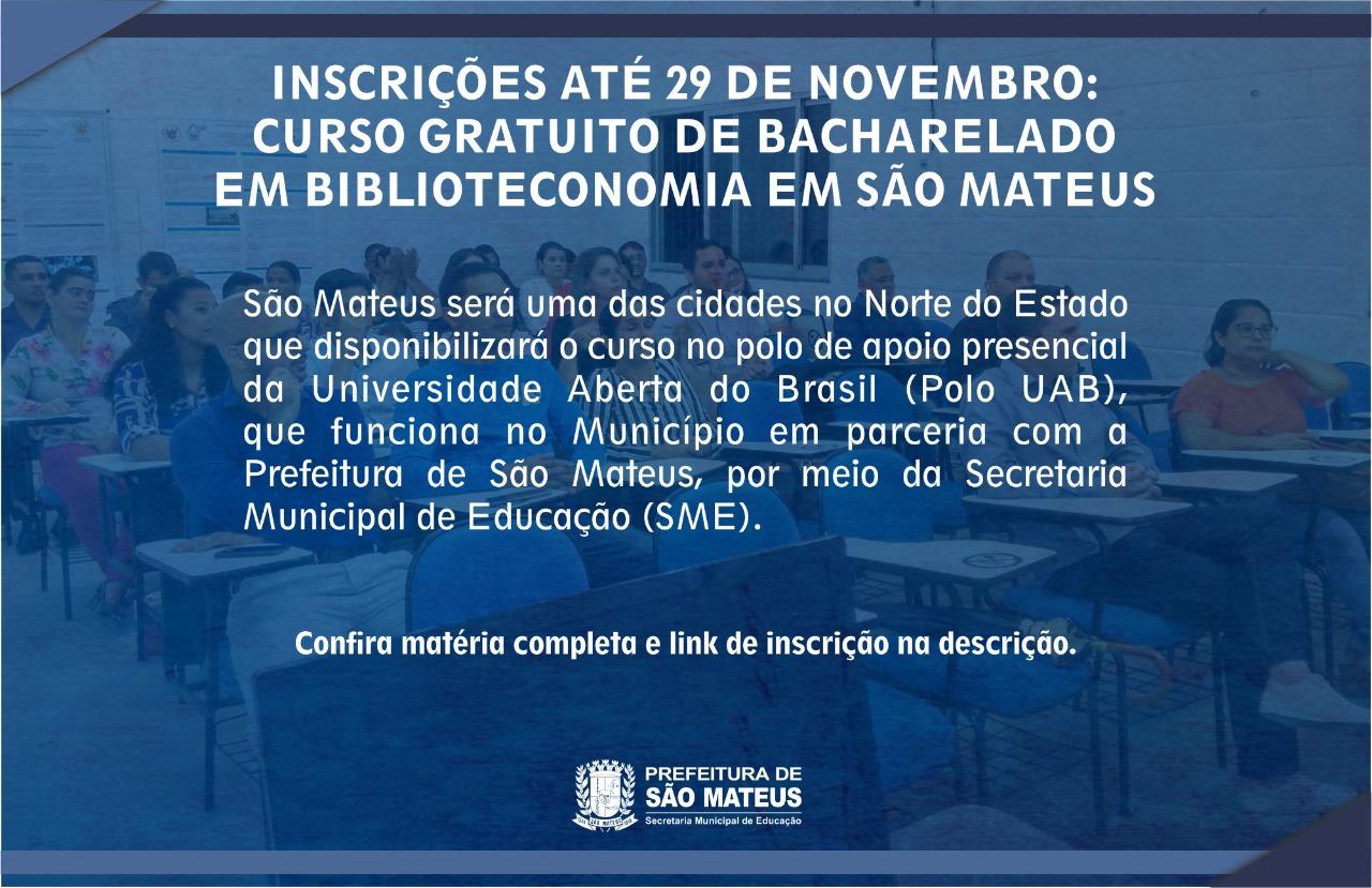 INSCRIÇÕES ATÉ 29 DE NOVEMBRO: CURSO GRATUITO DE BACHARELADO EM BIBLIOTECONOMIA EM SÃO MATEUS