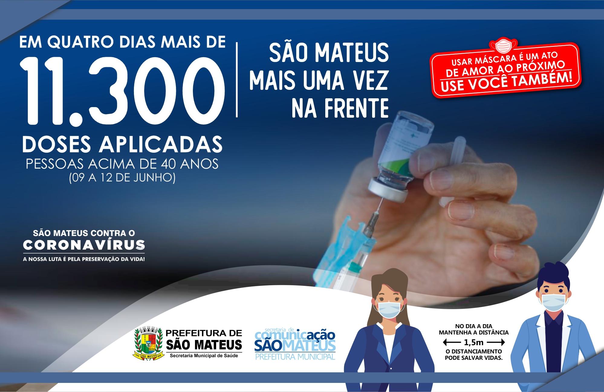 COVID-19: SÃO MATEUS VACINA MAIS DE 11.000 PESSOAS EM AÇÃO ESPECIAL PARA PÚBLICO ACIMA DE 40 ANOS