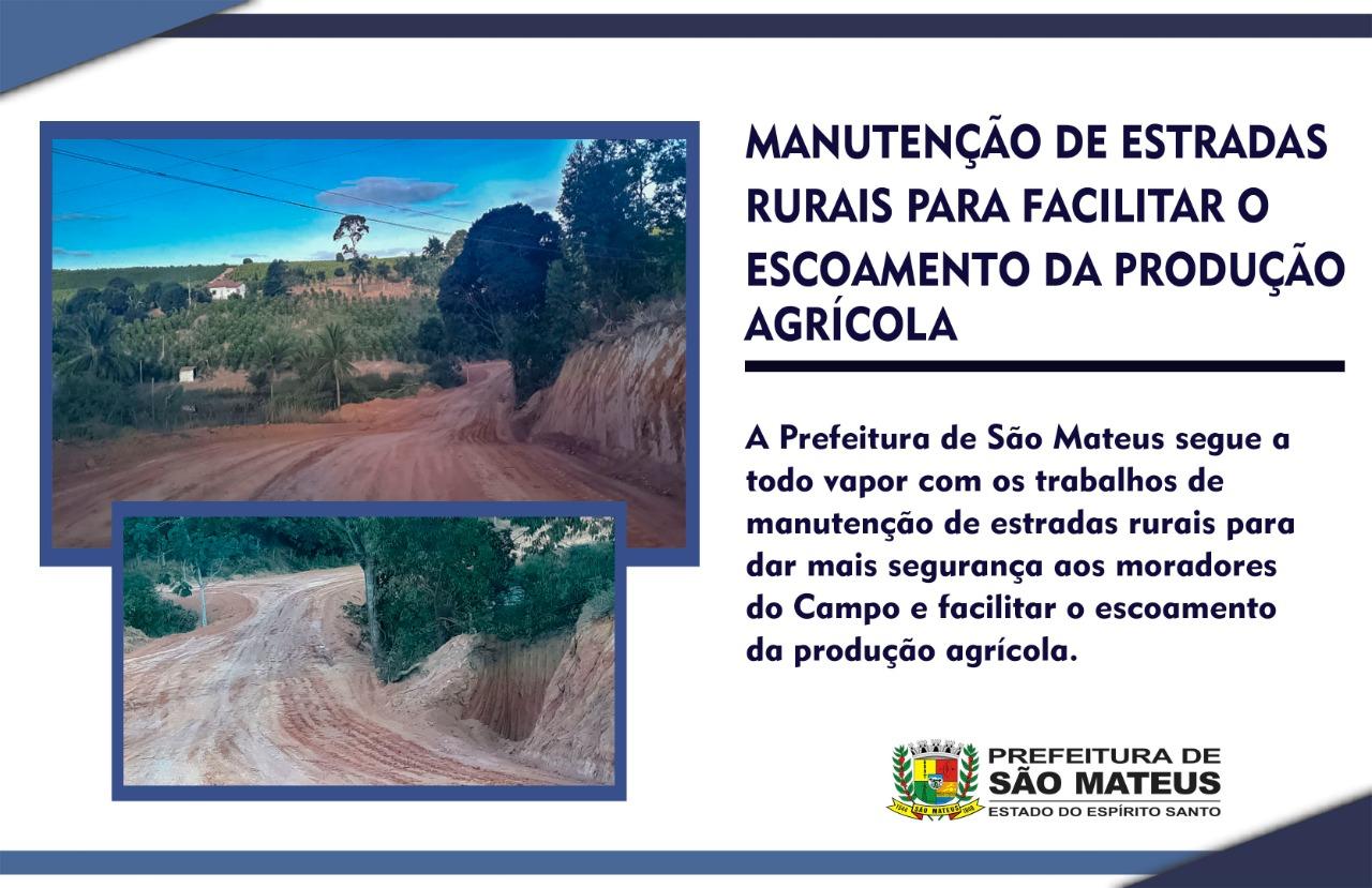 PREFEITURA DE SÃO MATEUS FAZ MANUTENÇÃO DE ESTRADAS RURAIS PARA FACILITAR ESCOAMENTO AGRÍCOLA