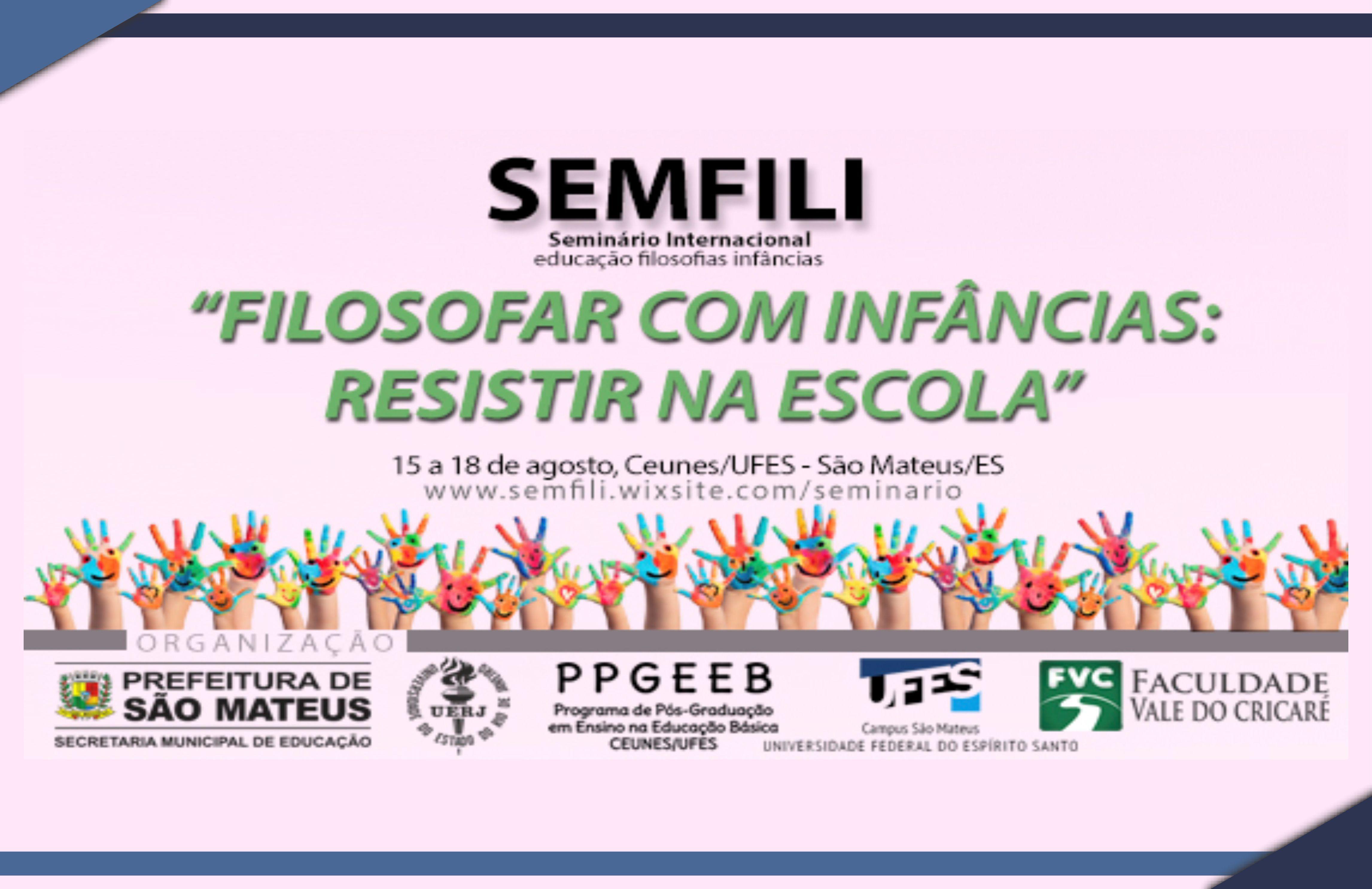 Seminário Internacional debate educação, filosofias e infâncias