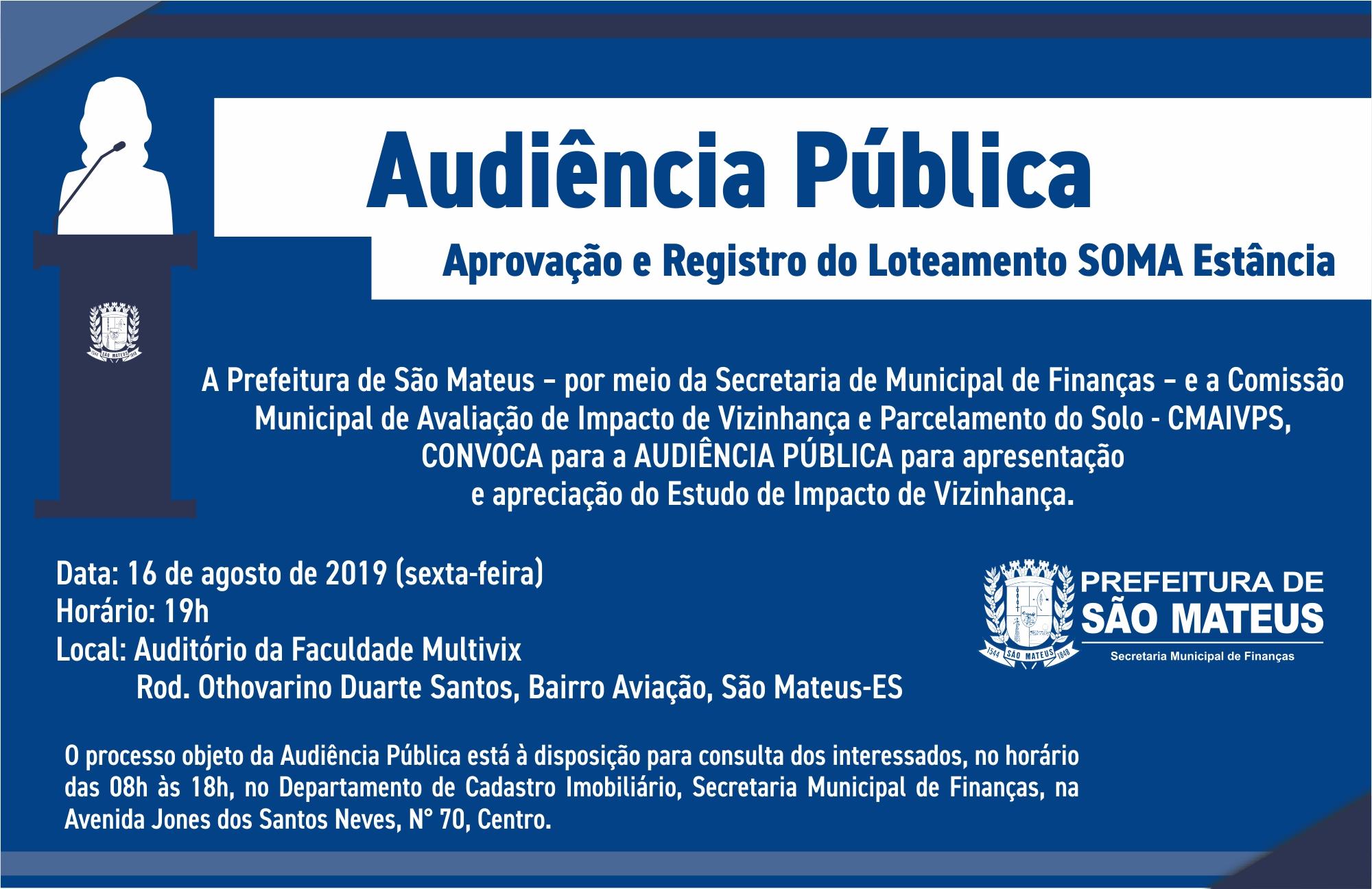 AUDIÊNCIA PÚBLICA - APROVAÇÃO E REGISTRO DO LOTEAMENTO SOMA ESTÂNCIA