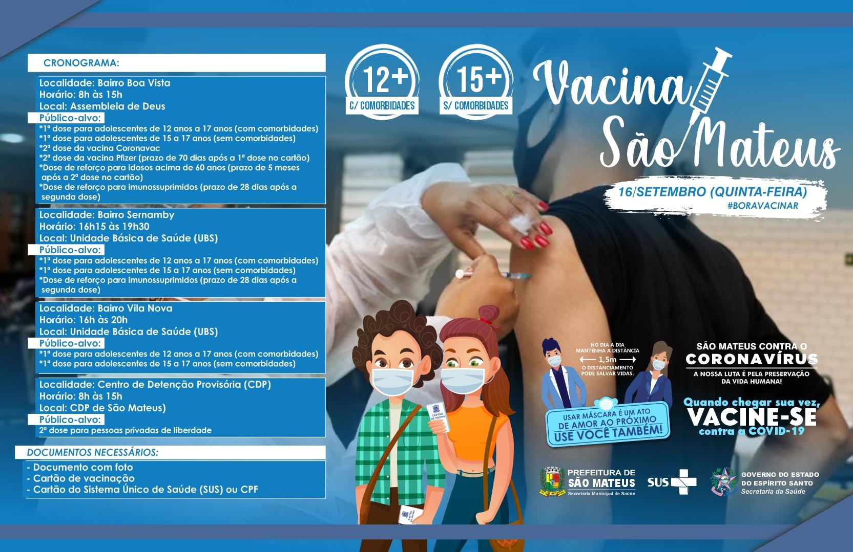 SÃO MATEUS INICIA VACINAÇÃO CONTRA COVID PARA ADOLESCENTES A PARTIR DE 12 ANOS COM COMORBIDADES E ACIMA DE 15 ANOS SEM COMORBIDADES