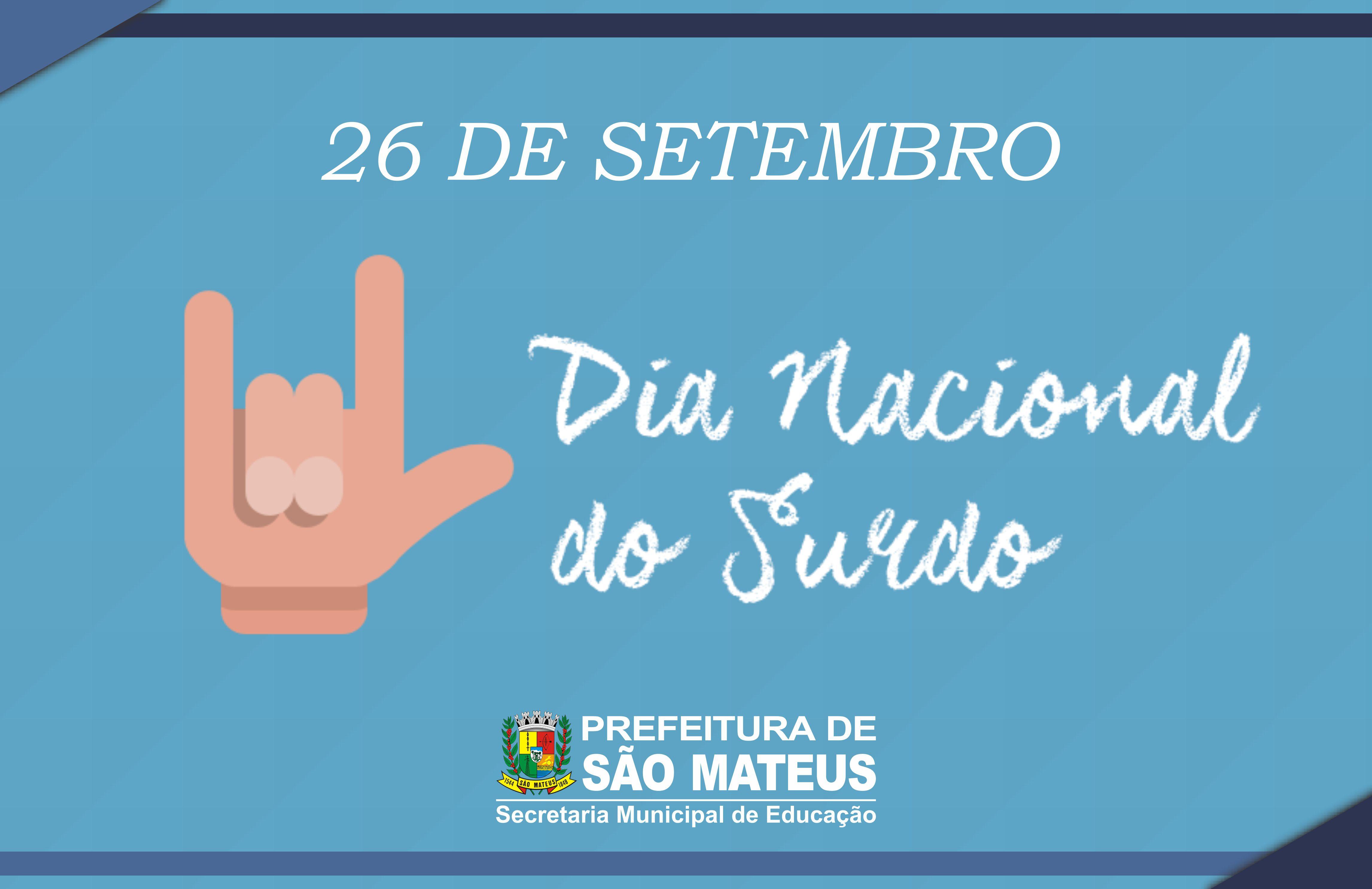 São Mateus terá ações em comemoração ao Dia Nacional do Surdo