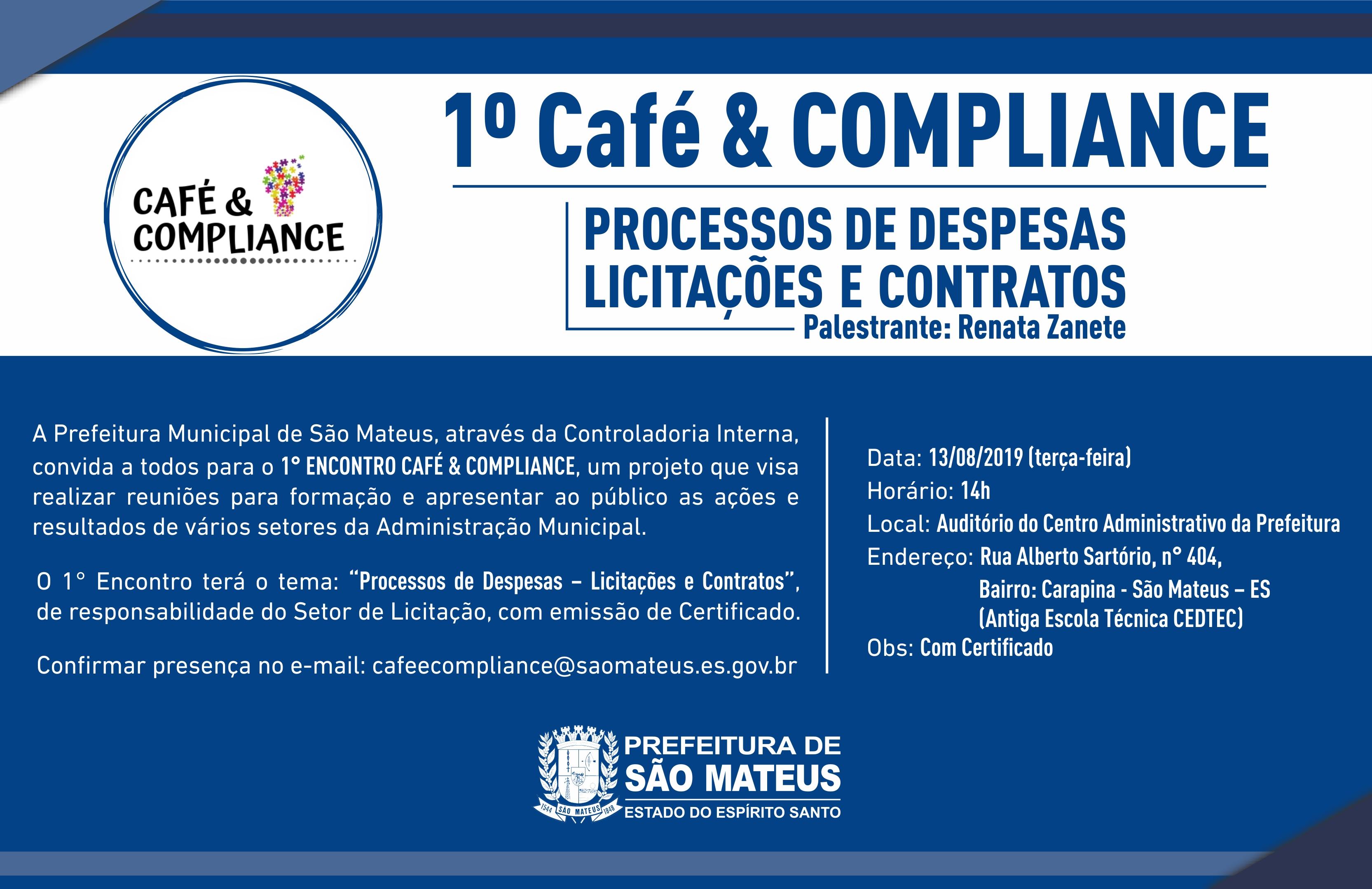 1º CAFÉ & COMPLIANCE - PROCESSOS DE DESPESAS LICITAÇÕES E CONTRATOS