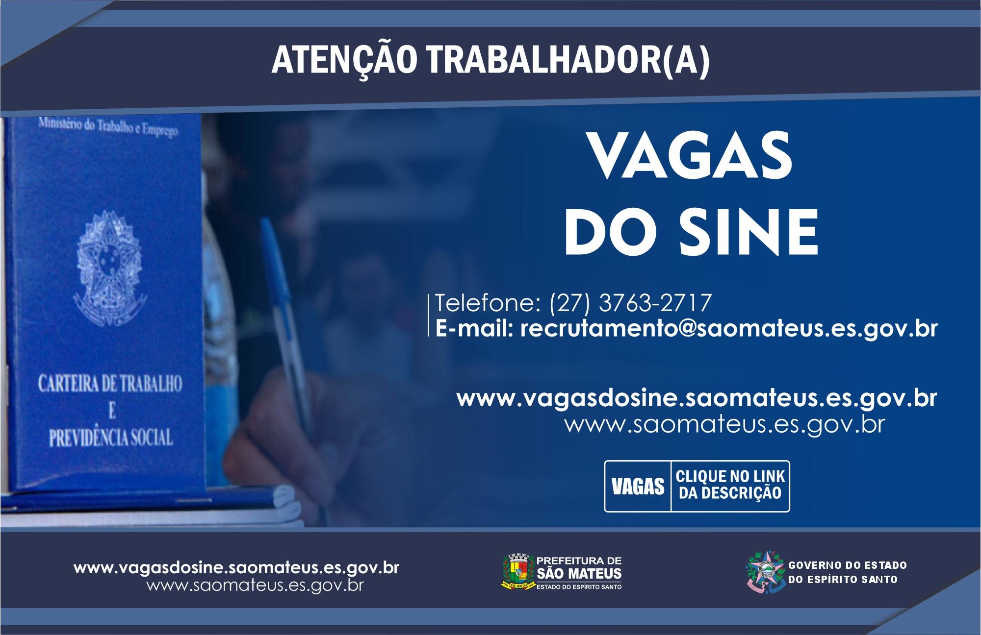 CONFIRA AS VAGAS DO SINE DE SÃO MATEUS DESSA QUINTA-FEIRA (20/05)
