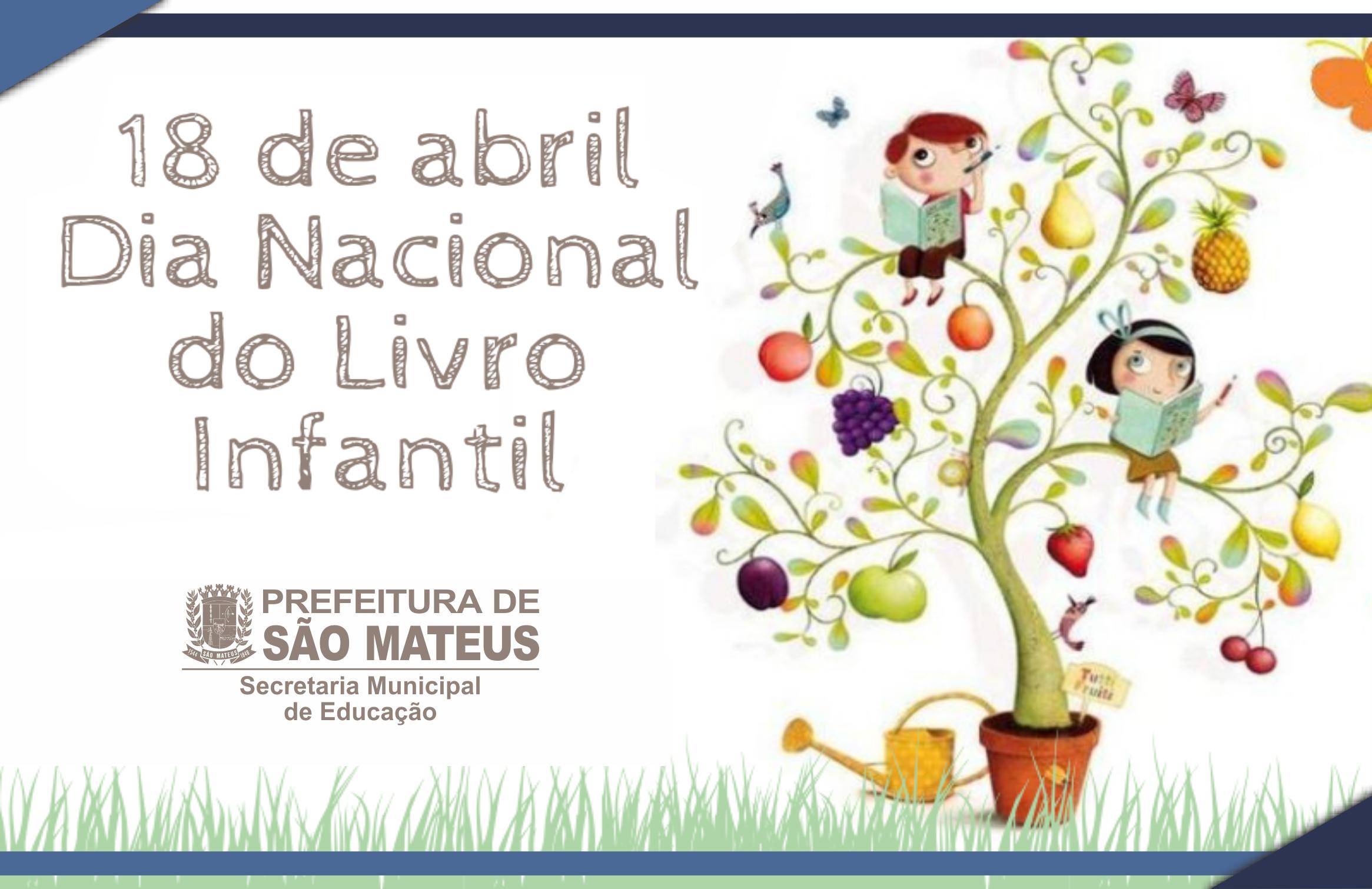18 DE ABRIL - DIA NACIONAL DO LIVRO INFANTIL