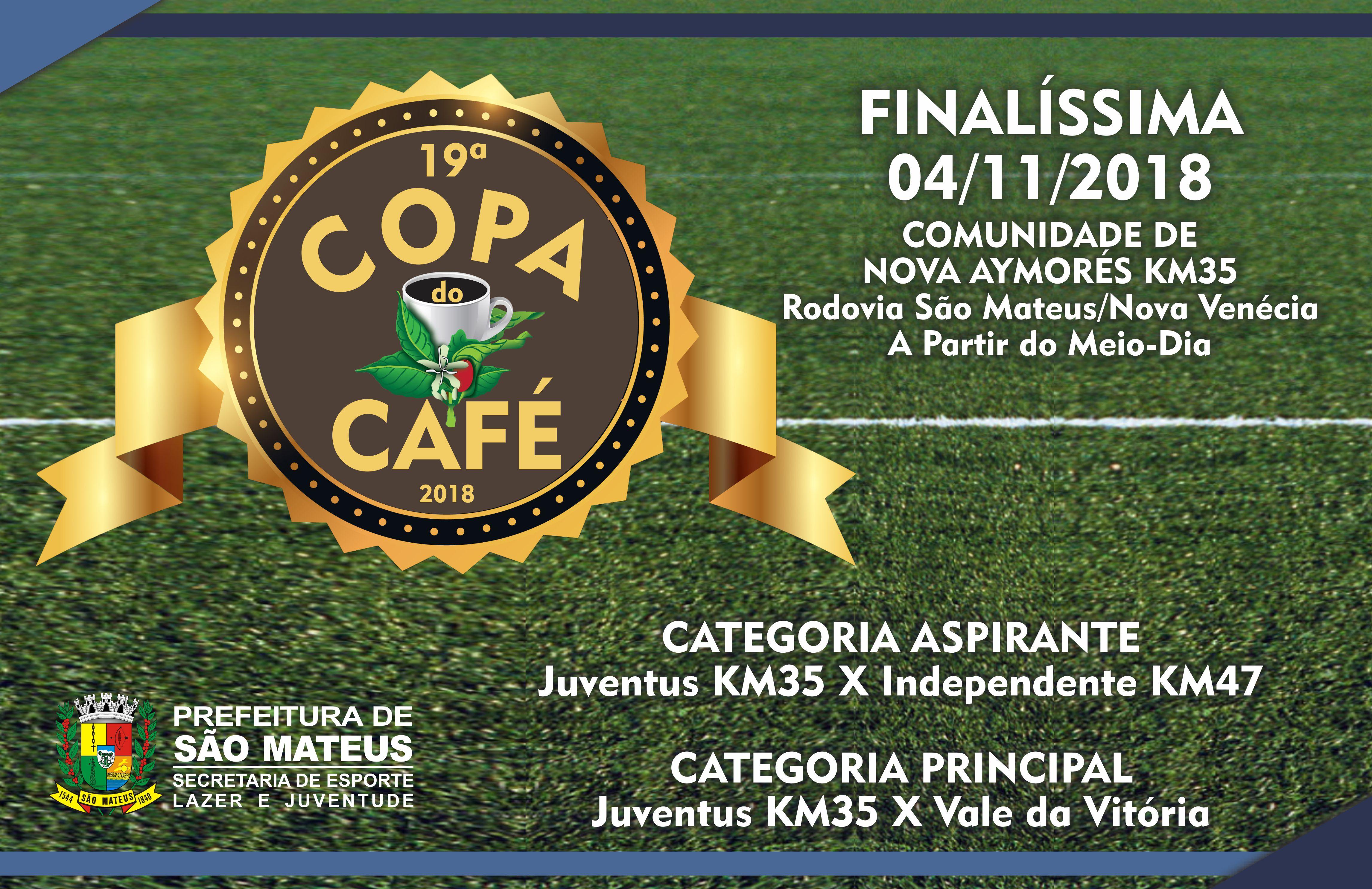 Final da Copa do Café ocorre em Novembro