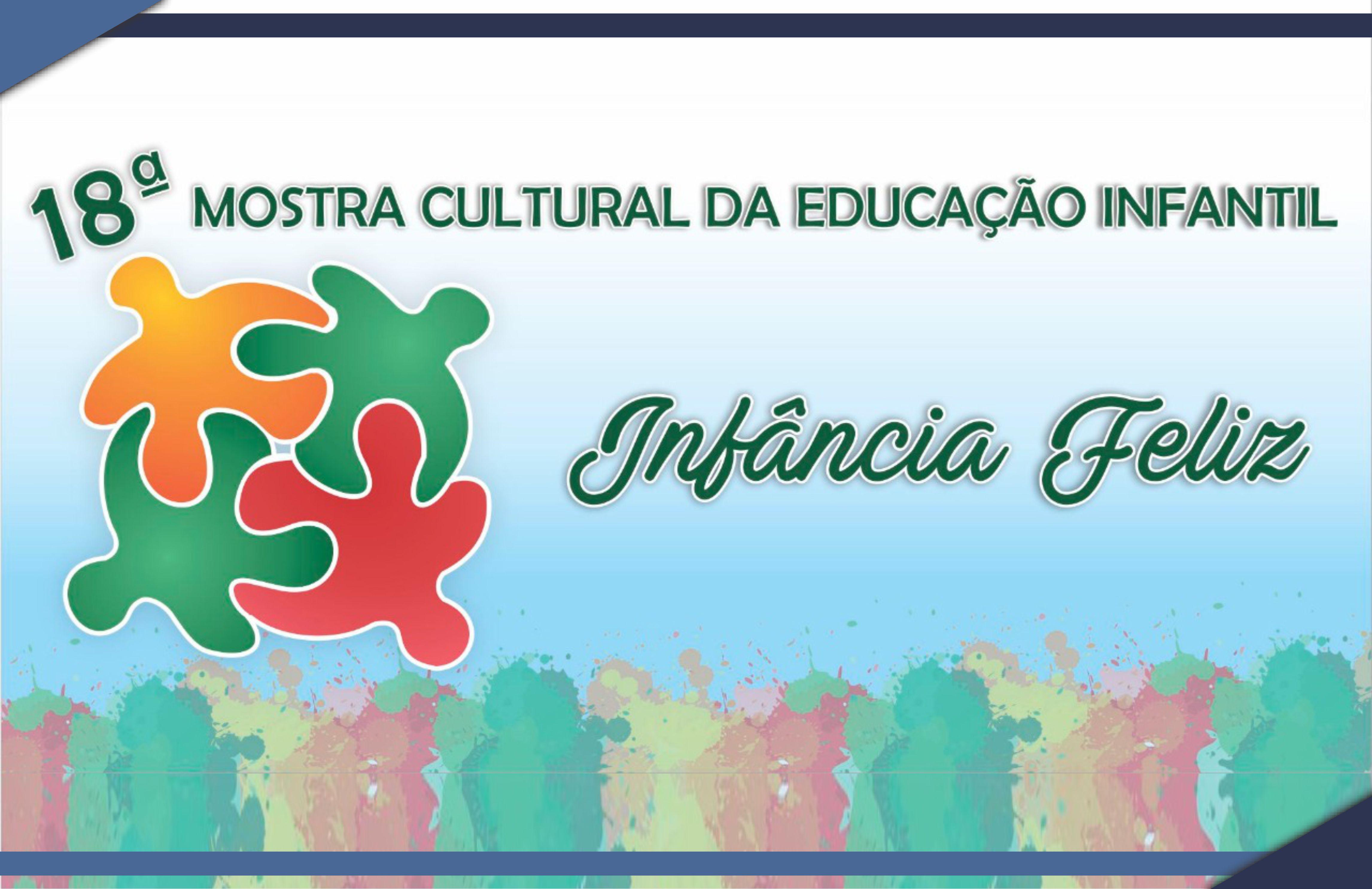18ª Mostra Cultural da Educação Infantil